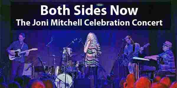 Both Sides Now - The Joni Mitchell Celebration Concert