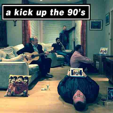 A Kick Up The 90s