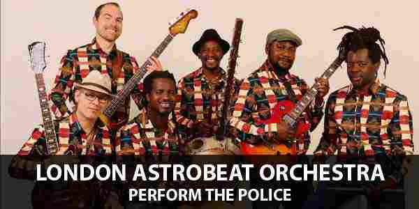 London Astrobeat Orchestra performs The Police